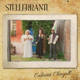 Stelleranti Cabaret Chagall